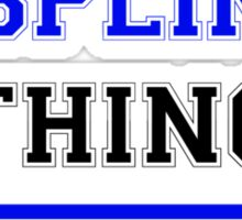 It's an ASPLING thing, you wouldn't understand !! Sticker