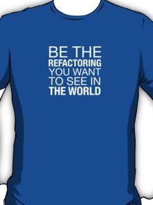 Refactoring Positivity T-Shirt