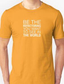 Refactoring Positivity Unisex T-Shirt