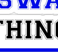 It's an ASWAD thing, you wouldn't understand !! Sticker
