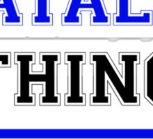 It's an ATALI thing, you wouldn't understand !! Sticker