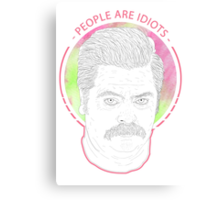 People Are Idiots Canvas Print