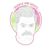 People Are Idiots Photographic Print