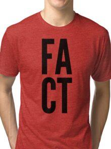 FACT! Accessories Tri-blend T-Shirt