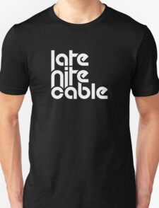LATE NIGHT CABLE WHT Unisex T-Shirt