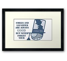 Never forget you poker face Framed Print