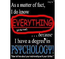 Psychology Degree (Dark Backgrounds) Photographic Print
