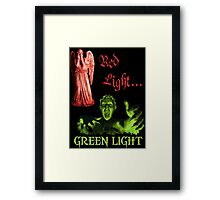 Red Light... GREEN LIGHT Framed Print