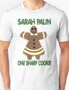 SARAH PALIN     ONE SHARP COOKIE Unisex T-Shirt