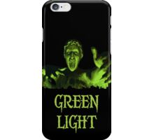 GREEN LIGHT! ..you really shouldn't have blinked... iPhone Case/Skin