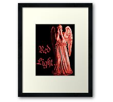 Red Light... just don't blink Framed Print
