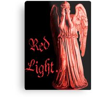 Red Light... just don't blink Metal Print