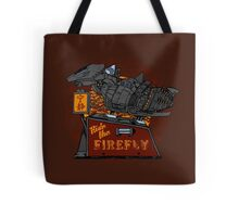 Ride the Firefly w/ Brown Background Tote Bag