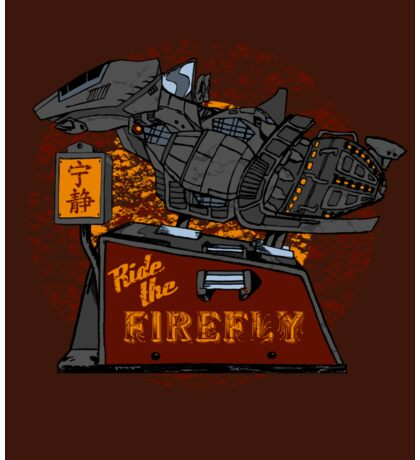 Ride the Firefly w/ Brown Background Sticker