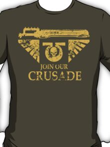 Join Our Crusade T-Shirt