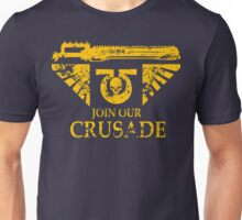Join Our Crusade Unisex T-Shirt