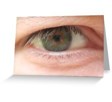 eye am watching you Greeting Card
