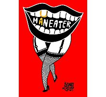 she's a maneater! Photographic Print