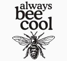 Always Bee Cool Beekeeper Quote Design Kids Clothes