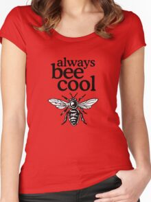 Always Bee Cool Beekeeper Quote Design Women's Fitted Scoop T-Shirt