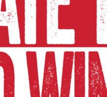 I Hate The Red Wings - Chicago Blackhawks T-Shirt - Show Your Team Spirit - Red Box Design - Haters Gonna Hate Sticker