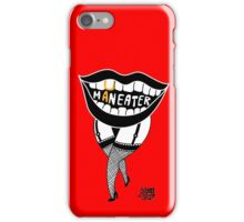 she's a maneater! iPhone Case/Skin