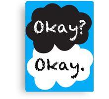 Okay? Okay. Canvas Print