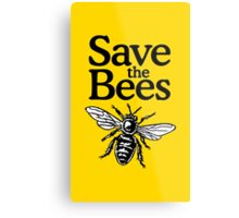 Save The Bees Beekeeper Quote Design Metal Print