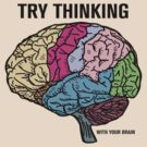 Think With Your Brain by BroadcastMedia