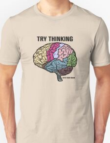 Think With Your Brain T-Shirt