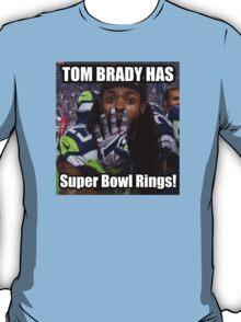 Tom Brady Has Four 4 Super Bowl Rings! T-Shirt