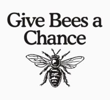 Give Bees A Chance Beekeeper Quote Design Kids Clothes