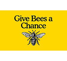 Give Bees A Chance Beekeeper Quote Design Photographic Print
