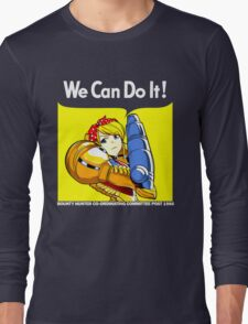 We can do it! Long Sleeve T-Shirt