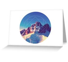 You Are My Mountain Greeting Card
