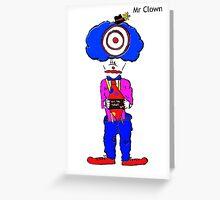 Mr Clown Greeting Card