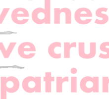 Mean girls - crush the patriarchy Sticker