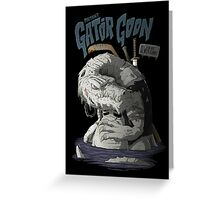 Sewer Lords - Gator Goon Greeting Card