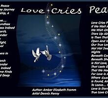 Love Cries Peace  Version 2 by Amber Elizabeth Fromm Donais