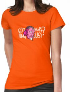 Got Any Warpdust? (Psychedelic)  Womens Fitted T-Shirt