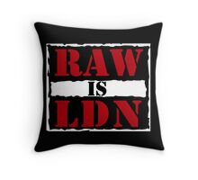 Raw is London!  Throw Pillow