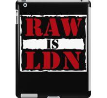 Raw is London!  iPad Case/Skin