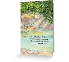 An Invitation to Rest- Matthew 11:28 Greeting Card