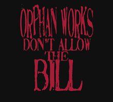 ORPHAN WORKS BILL Long Sleeve T-Shirt