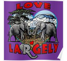 LOVE LARGELY (purple) Poster