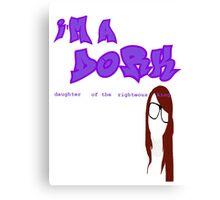 I'm a D.O.R.K Canvas Print