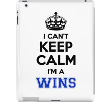 I cant keep calm Im a WINS iPad Case/Skin