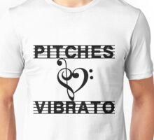 Pitches Love Vibrato Revised Unisex T-Shirt