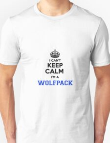 I cant keep calm Im a WOLFPACK T-Shirt