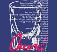 Cheers! Your International Guide Unisex T-Shirt